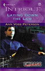 Laying Down The Law (Chicago Confidential) by Ann Voss Peterson (2002-08-01)
