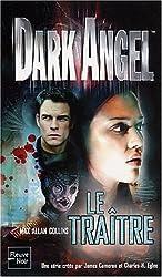 Dark Angel, tome 2 : Le Traître