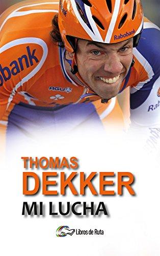 Thomas Dekker. Mi lucha por Thijs Zonneveld