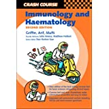 Crash Course:  Immunology and Haematology (Crash Course-UK)
