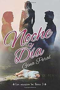 Noche y Día par Gina Peral