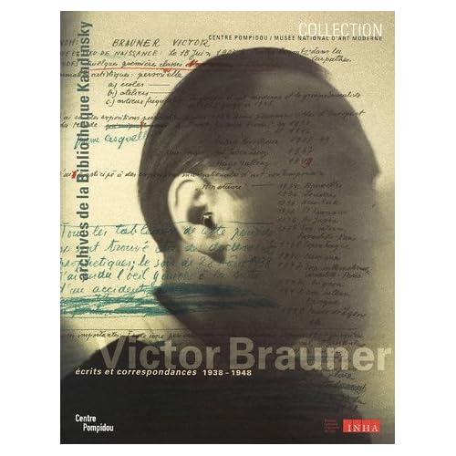 Victor Brauner : Ecrits et correspondances 1938-1948