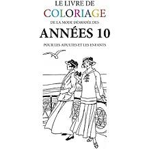 Le livre de coloriage de la mode demodee des annees 10