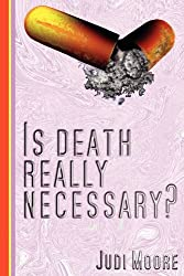 Is death really necessary?