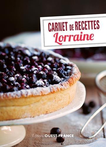 Carnet de recettes de Lorraine par  CHEFSON-LONGUBARDO