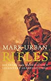 Front cover for the book Rifles: Six Years with Wellington's Legendary Sharpshooters by Mark Urban