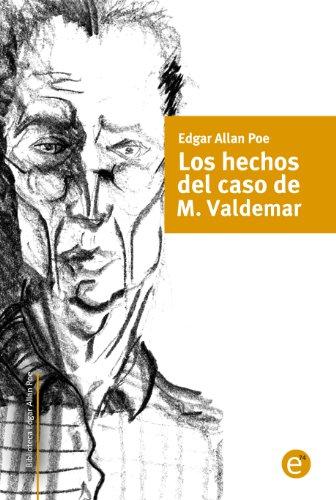 Los hechos en el caso de M. Valdemar (Biblioteca Edgar Allan Poe nº 7) por Edgar Allan Poe