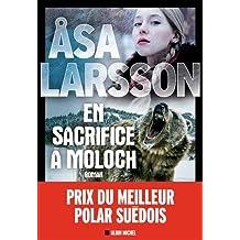 En sacrifice à Moloch de Asa Larsson
