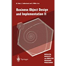 Business Object Design and Implementation: Oopsla'96, Oopsla'97 and Oopsla'98 Workshop Proceedings