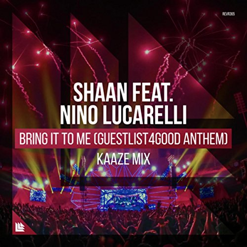 Bring It To Me (Guestlist4Good Anthem) (KAAZE Mix)