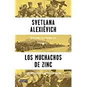 Los muchachos de zinc / Zinky Boys: Soviet Voices from the Afghanistan War (DEBATE, Band 18036)