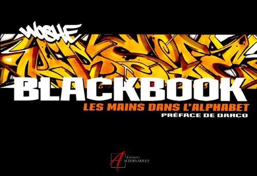 Black Book : Les mains dans l'alphabet par Woshe