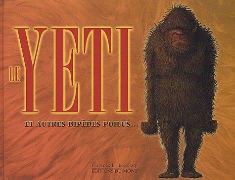 Le Yeti et autres bipdes poilus