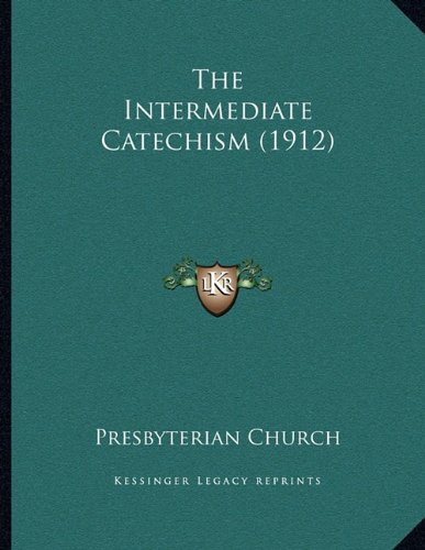 The Intermediate Catechism (1912)