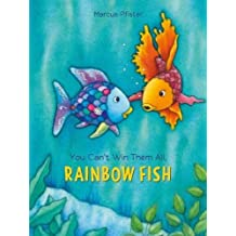 You Can't Win Them All, Rainbow Fish (Rainbow Fish (North-South Books))