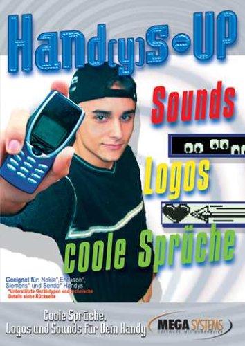 Hand(y) s UP coole Sprüche, Logos und Sounds für Dein Handy (Mega-sound-systeme)