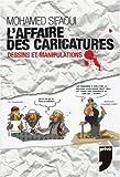 Telecharger Livres AFFAIRE DES CARICATURES (PDF,EPUB,MOBI) gratuits en Francaise