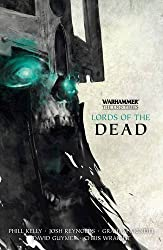 Lords of the Dead: The End Times Omnibus 1 by Josh Reynolds (2016-01-14)