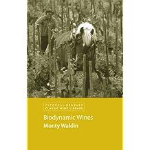 Biodynamic Wines (Classic Wine Library) (English Edition)