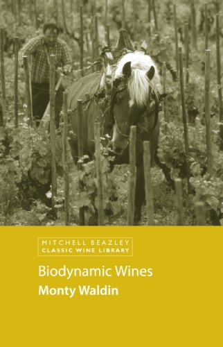 Biodynamic Wines (Classic Wine Library) (English Edition)