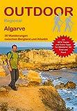Algarve: 30 Wanderungen zwischen Bergland und Atlantik (Outdoor Regional) - Michael Hennemann
