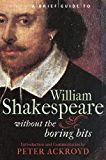 A Brief Guide to William Shakespeare (Brief Histories) (English Edition)