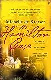 Front cover for the book The Hamilton Case by Michelle de Kretser