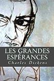 Les Grandes Espérances - CreateSpace Independent Publishing Platform - 08/08/2016