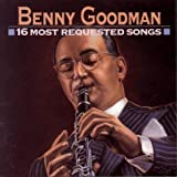 Songtexte von Benny Goodman - 16 Most Requested Songs