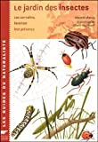 Image de Le jardin des insectes : Les connaitre, favoriser leur présence