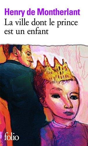 La Ville dont le prince est un enfant