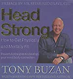 Head Strong: How to Get Physically and Mentally Fit