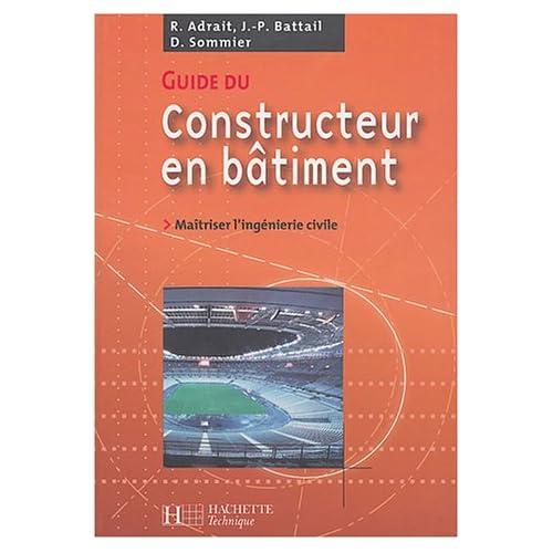 Guide du constructeur en bâtiment : Livre de l'élève - édition 2004