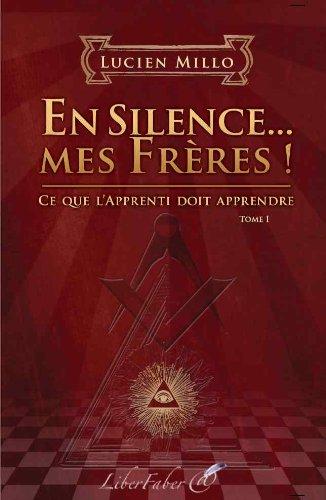 En Silence. Mes Freres !