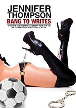 Bang To Writes by [Thompson, Jennifer]