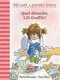 """Afficher """"Les Aventures de Lili Graffiti Quel désordre, Lili Grattifi !"""""""
