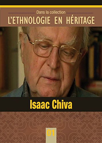 isaac-chiva-lethnologie-en-heritage-collection