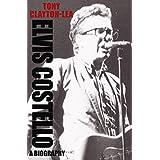 Elvis Costello: A Biography (English Edition)