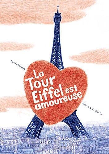 Vignette du document La  tour Eiffel est amoureuse