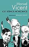 Los últimos mohicanos par Manuel Vicent