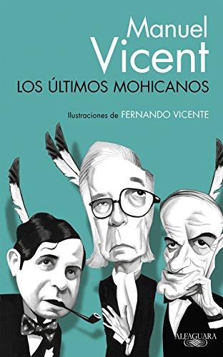 Los últimos mohicanos (FUERA COLECCION ALFAGUARA ADULTOS) por Manuel Vicent