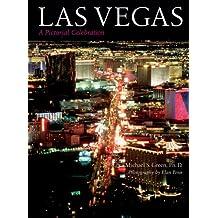 Las Vegas: A Pictorial Celebration