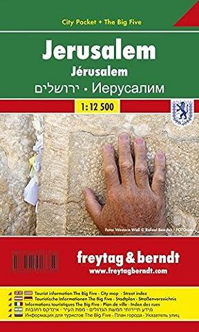 Jerusalem, Stadtplan 1:9.000 - 1:12.500, City Pocket + The Big Five, freytag & berndt Stadtpläne
