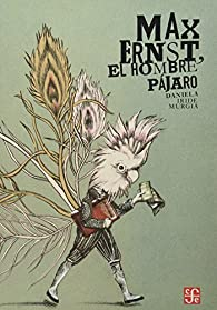 El Hombre Pájaro  par Teresa Clavel lledo