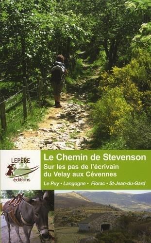 Le chemin de Robert Louis Stevenson