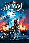 Animal Tatoo saison 2 - Les bêtes suprêmes, Tome 02 : Piégés par Schwab