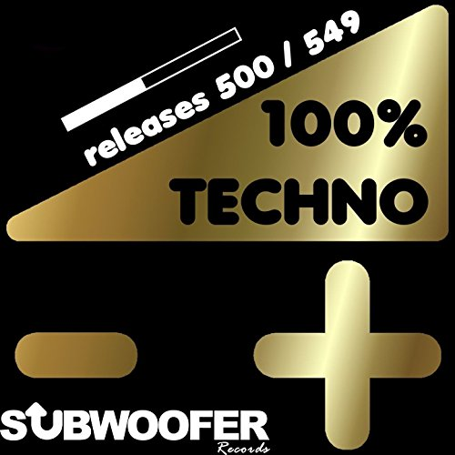 100% Techno Subwoofer Records,...