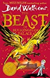 The Beast of Buckingham Palace: The brand new epic adventure from multi-million bestselling author David Walliams only £7.49 on Amazon