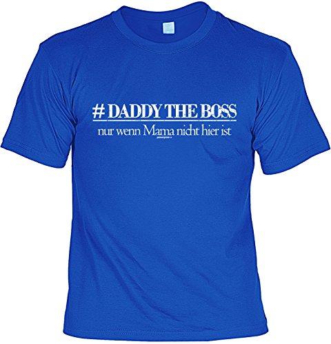 Fun Tshirt passend zum Vatertag - Daddy the Boss - Wenn Mama nicht hier ist - Vatertagsgeschenk - Farbe: royalblau Royalblau