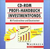 Profi-Handbuch Investmentfonds. Mit Fondsrechner und Gesetzestext